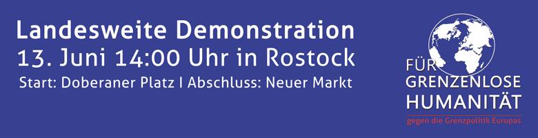 Demo in Rostock 13. Juni: Für grenzenlose Humanität – gegen die europäische Grenzpolitik