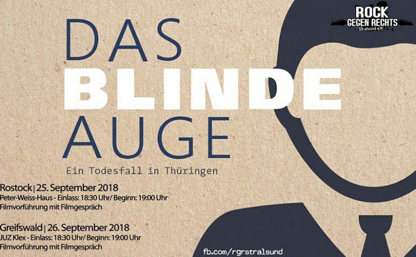 MV weite Filmvorführungen: Das blinde Auge – Ein Todesfall in Thüringen | Ein Film der Filmpiraten und ezra (45 min.)